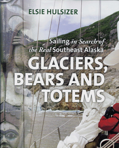 Cover of Glaciers, Bears and Totems