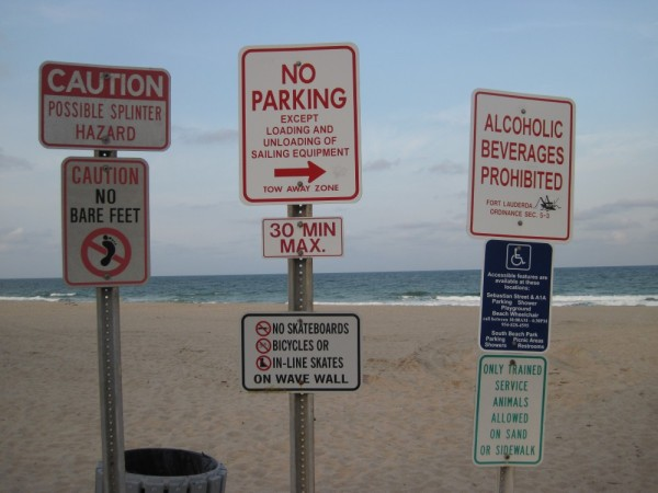 Fort lauderdale Beach signs. WTH?